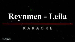 Reynmen - Leila Karaoke