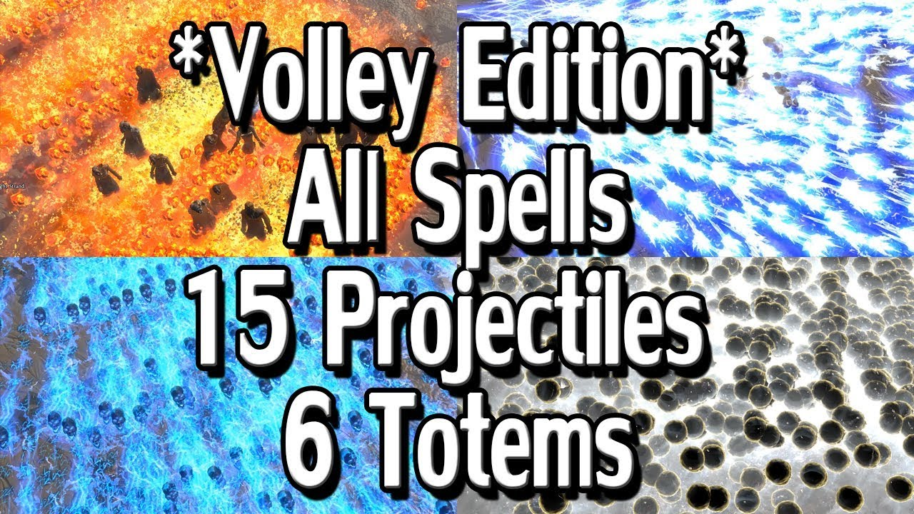 path of exile 3 1 volley edition all projectile spells w 6