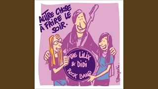 Provided to YouTube by Believe SAS Caroline · The Lilix & Didi Rock Band · F. Rossi · R. Young Autre chose à faire le soir ℗ F.Rossi, R.Young Released on: ...