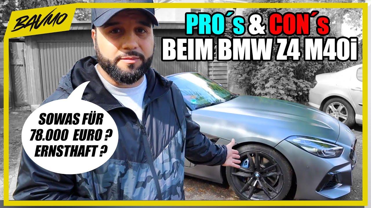 Alles GUTE und SCHLECHTE beim neuen BMW Z4 M40i G29 | @BAVMO Pros & Cons