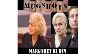 Mugshots: Margaret Rudin - Rudin