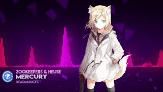 ▶[Future Bass] ★ Zookeepers & Heuse - Mercury [NCS Release]