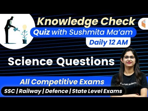 12:00-am---all-competitive-exams-|-gk-quiz-by-sushmita-ma'am-|-science-questions