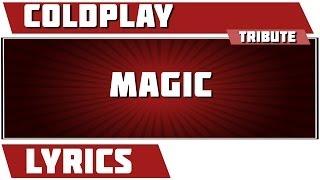 Magic - Coldplay tribute - Lyrics Mp3
