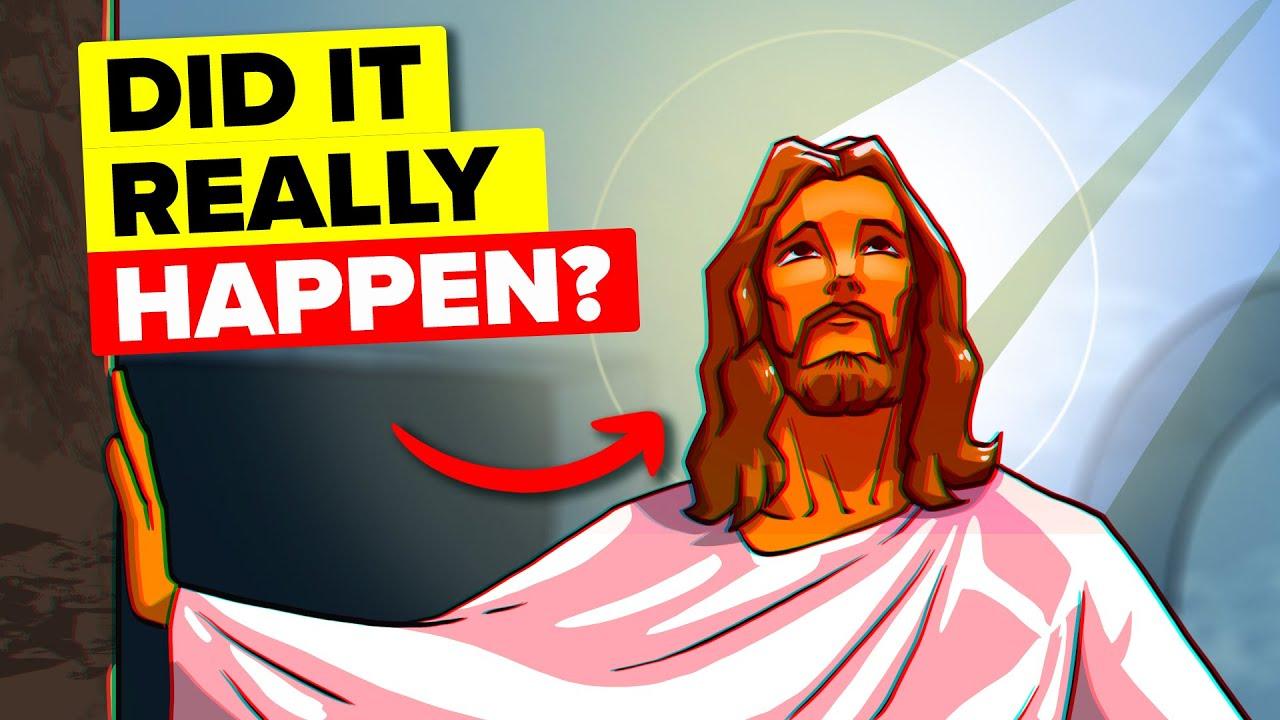 Was Jesus Actually Resurrected