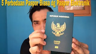 5 Perbedaan Paspor Biasa Dg Paspor Elektronik
