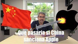 Que pasaría si CHINA bloquea APPLE