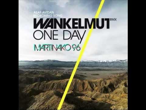 One Day - Reckoning Song (Wankelmut Remix) //  [martinako96 REMIX]