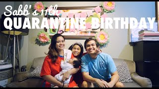 SABB'S BIRTHDAY | QUARANTINE BIRTHDAY PARTY | WHAT TO DO ON YOUR BIRTHDAY?