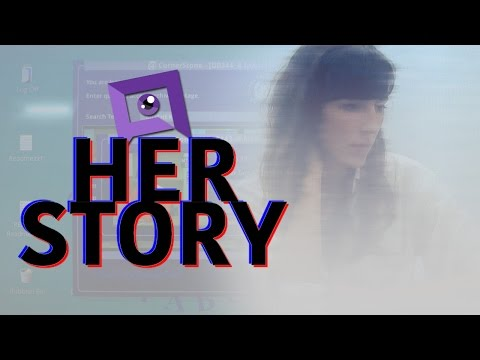 Her Story - Desktop Murder Detective