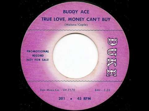BUDDY ACE - True Love, Money Can't Buy