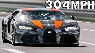 304 MPH Bugatti Chiron proto - The Fastest Car in the World