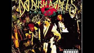 Da Bush Babees - We Run Things (It