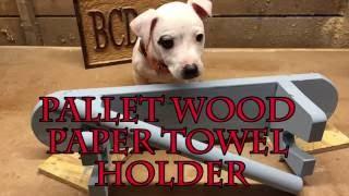 Pallet Wood Paper Towel Holder
