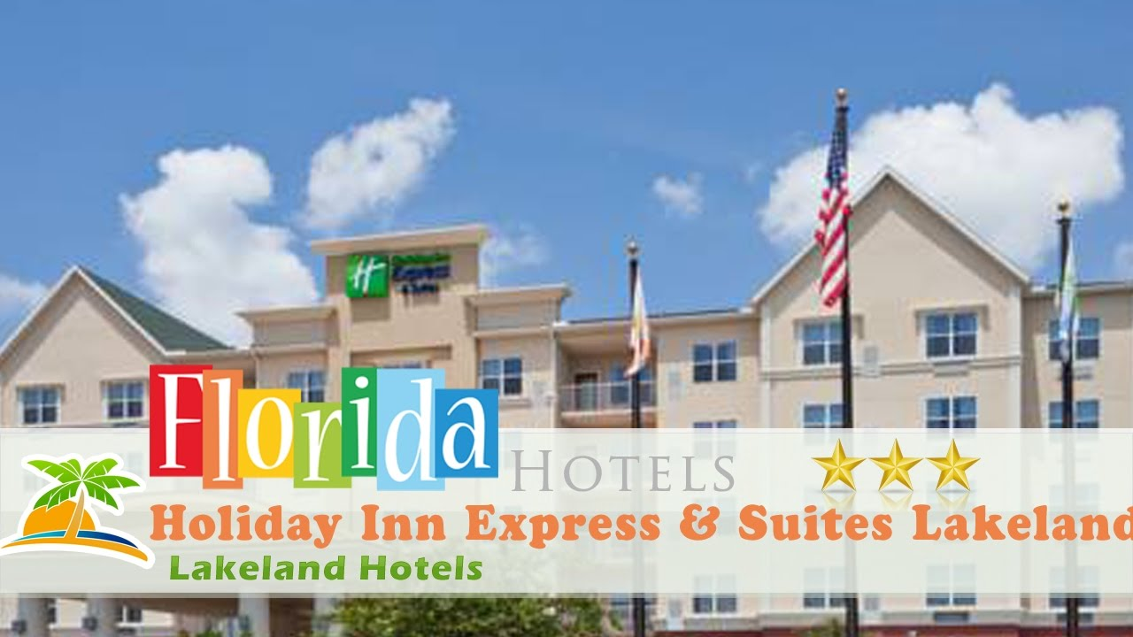 Holiday Inn Express Suites Lakeland Hotels Florida
