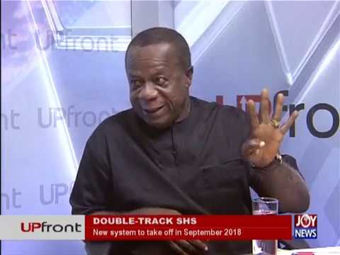 Double-Track SHS - UPfront on JoyNews (26-7-18)