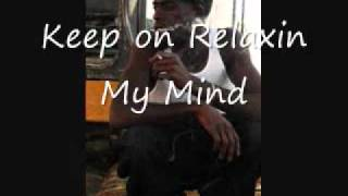 Young Black Gutta Child - Relaxin My Mind
