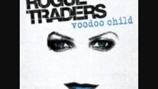 Rogue Traders - Voodoo Child