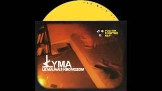Kyma - Les voix de ceux ~ XXX