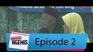 Tes Kesabaran, Pak Khanafi Masih Bisa Lakuin Ini..| PANTANG NGEMIS Eps. 2 (2/3) GTV 2017