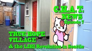 Do TINY HOUSE VILLAGES work to end Homelessness: LIHI's TRUE HOPE VILLAGE in Seattle