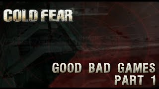 Cold Fear Part 1 - Good Bad Games