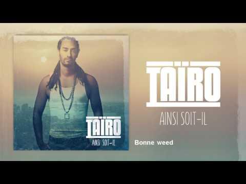 tairo bonne weed mp3