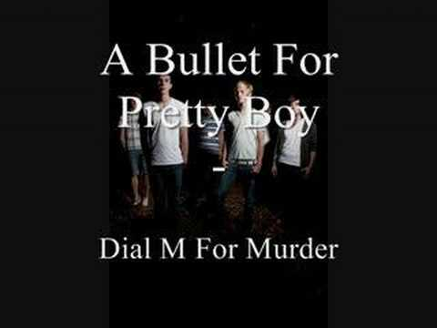 A Bullet For Pretty Boy - Dial M For Murder