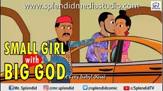 SMALL GIRL WITH BIG GOD (Splendid Cartoon)