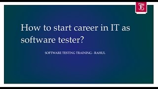 How To Start Career in IT as Software Tester