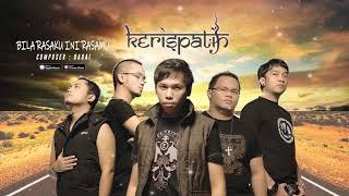 Kerispatih - Bila Rasaku Ini Rasamu (Official Video Lyrics) #lirik