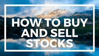 Repeat youtube video How to Buy and Sell Stocks