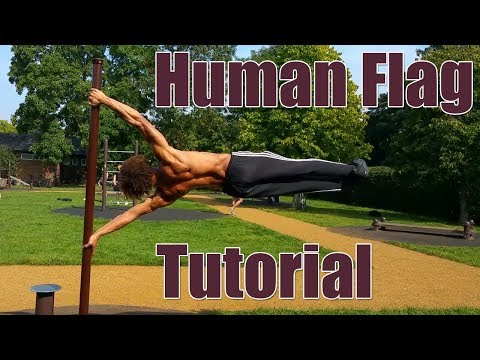 How to Human Flag - Step by Step Beginner to Advanced Progressions