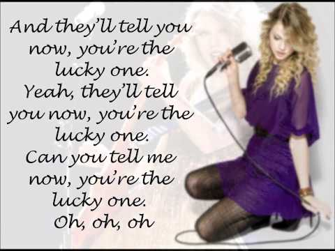 Taylor Swift The Lucky One with Lyrics