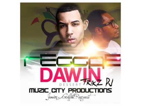 Darwin - Dessert - Reggae ReMix  - Trikz DJ (Junior_Griffith's_ReQuest).mp3