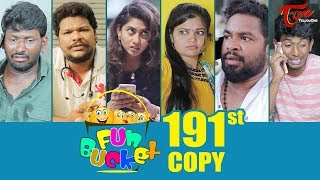 Fun Bucket | 191st Episode | Funny Videos | Telugu Comedy Web Series | Harsha Annavarapu | TeluguOne