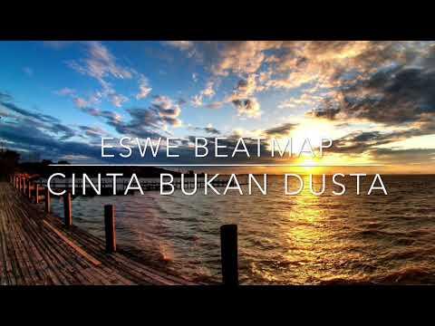 Eswe Beatmap   Cinta Bukan Dusta remix   YouTube