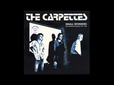 The Carpettes - Nothing Ever Changes