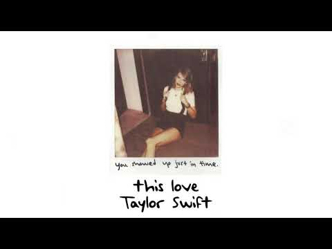 Taylor Swift This Love Slowed Reverbed Youtube
