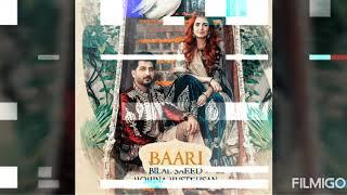 Baari Lyrics | Ma Suniya Uchiya Devara Rakhiya | By Bilal Saeed And Momina Mustehsan | New Song 2019