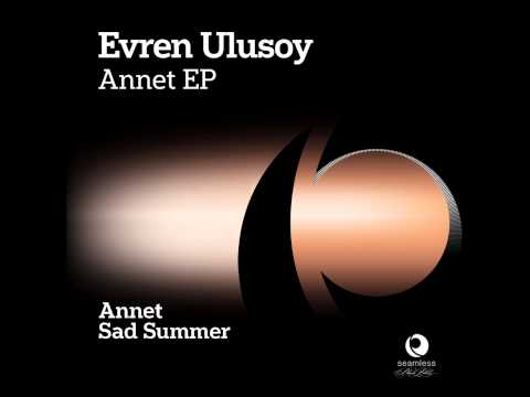 Evren Ulusoy - Sad Summer (Original Mix)