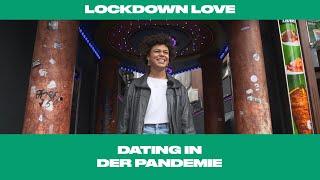 Lockdown Love – Dating in der Pandemie