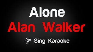 Alan Walker - Alone Karaoke Lyrics