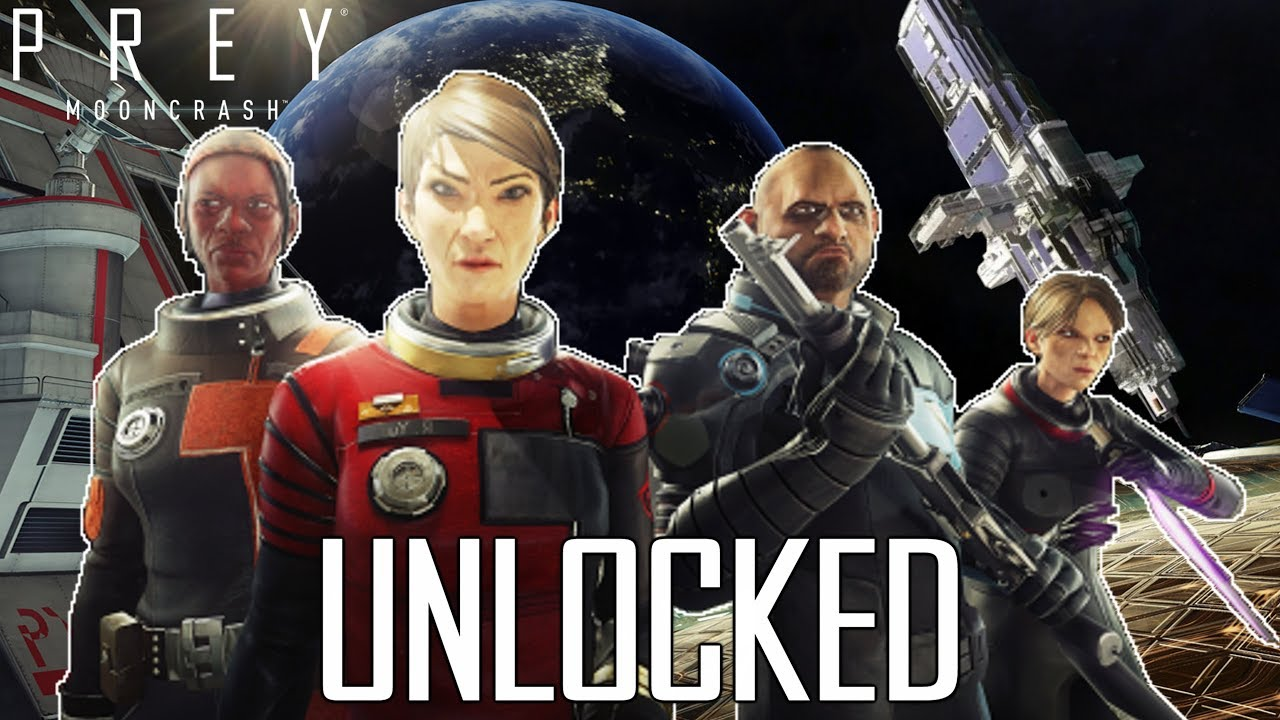 Unlocking all the characters!   Prey: Mooncrash DLC #2