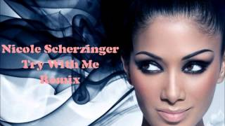 Nicole Scherzinger Try With Me Remix Preview