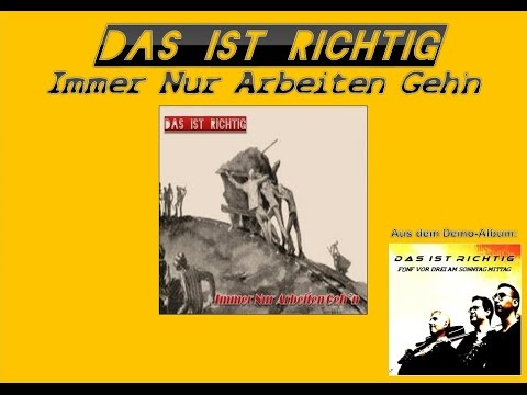 Immer Nur Arbeiten Geh'n (inkl. Songtext) Demo-Version 2008