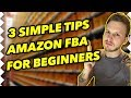 3 Simple Things You NEED To Know As A Beginner With Amazon FBA!!!