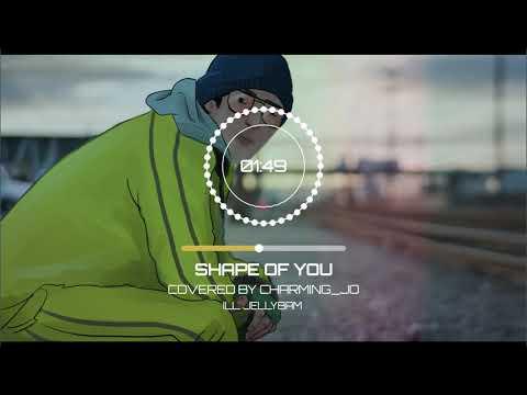 CharmingJo ♬ Ed Sheeran - Shape Of You cover