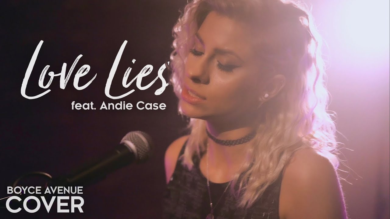 Love Lies - Khalid & Normani (Boyce Avenue ft Andie Case acoustic cover)