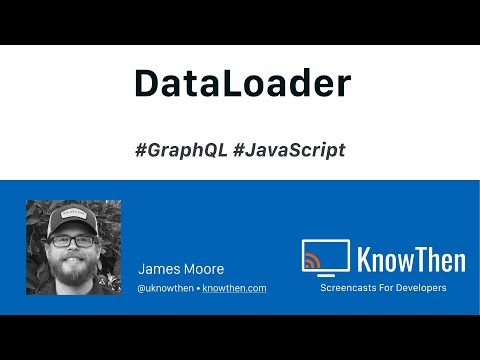 DataLoader and the Problem it solves in GraphQL